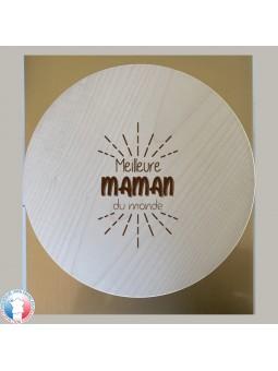 Planche à découper / plateau à fromage ROND - Gravure Meilleure Maman du Monde | Cadeau fête des mères | 3 modèles
