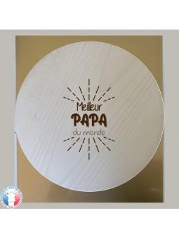 Planche à découper / plateau à fromage ROND - Gravure Meilleur Papa du Monde | Cadeau fête des pères | 3 modèles
