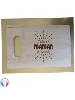 Planche à découper en bois d'aulne RECTANGULAIRE - Gravure Meilleure Maman du Monde | Cadeau fête des mères | 3 modèles