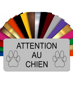 Plaque gravée ATTENTION AU CHIEN grise
