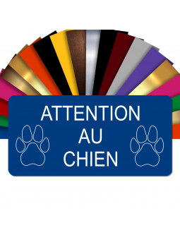 Plaque gravée ATTENTION AU CHIEN bleue